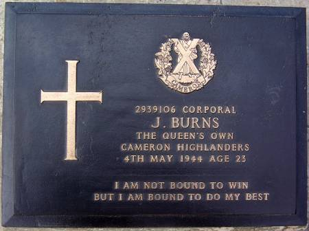 2939106 Corporal J. Burns, 1st battalion Queens Own Cameron Highlanders, 4th May 1944, age 23