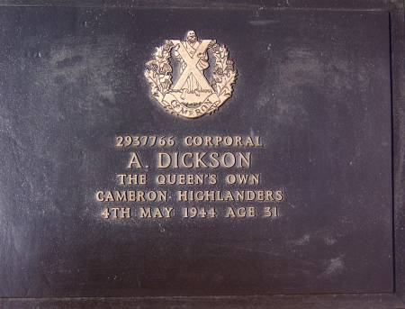 2937766 Corporal A. Dickson, 1st battalion Queens Own Cameron Highlanders, 4th may 1944, age 31
