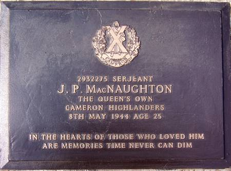 2932275 Sergeant J. P. MacNaughton, 1st battalion Queens Own Cameron Highlanders, 8th May 1944, age 25