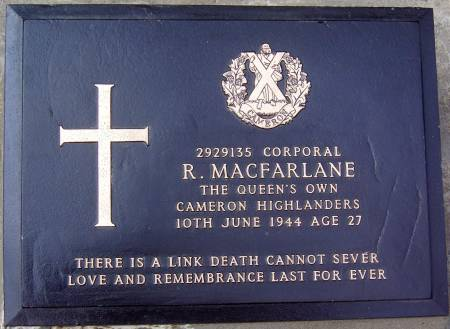2929135 Corporal R. Macfarlane, 1st battalion Queens Own Cameron Highlanders, 10th June 1944, age 27