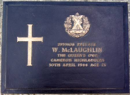 2933108 Private W. McLaughlin, 1st battalion Queens Own Cameron Highlanders, 30th April 1944, age 26
