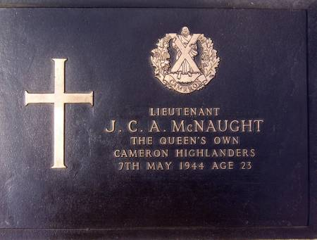 198260 Lieutenant J. C. A. McNaught, 1st battalion Queens Own Cameron Highlanders, 7th May 1944, age 23