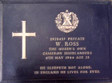 2928437 Private W. Ross, 1st battalion Queens Own Cameron Highlanders, 6th May 1944, age 28